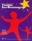 A Practical Guide for Teaching Self-Determination, Field, Sharon and Council for Exceptional Children Staff, 0865863016