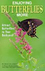 Enjoying Butterflies More, Jeffrey Glassberg, 1880241080
