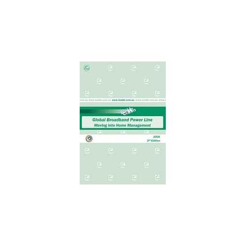 2006 Global Broadband Powerlines - Moving into Home Management Paul Budde Communication Pty Ltd
