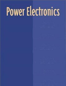 Power Electronics: Devices, Drivers, Applications and Passive Components (Passive Driver)