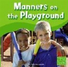 Download Manners on the Playground (First Facts: Manners) pdf
