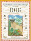 img - for Dog (The Chinese Horoscopes Library) book / textbook / text book