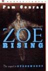 Zoe Rising, Pam Conrad, 0064406873