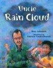 Uncle Rain Cloud, Tony Johnston and Fabricio VandenBroeck, 088106372X