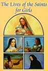 Lives of the Saints for Girls, Louis M. Savary, 0882714619