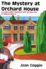 The Mystery at Orchard House, Joan Coggin, 0915230542