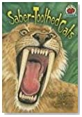 Saber-Toothed Cats (On My Own Science (Paperback))