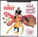 In Like Flint / Our Man Flint: Original Motion Picture Soundtracks
