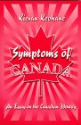 img - for Symptoms of Canada: An Essay on the Canadian Identity book / textbook / text book