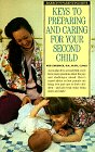 img - for Keys to Preparing and Caring for Your Second Child (Barron's Parenting Keys) book / textbook / text book