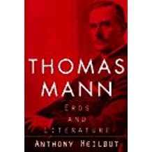 Thomas Mann: Eros and Literature