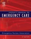 Sheehy's Manual of Emergency Care (Newberry, Sheehy's Manual of Emergency Care) 6th (sixth) edition by