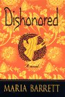 Front cover for the book Dishonored by Maria Barrett