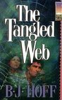 The Tangled Web, B. J. Hoff, 0781404754