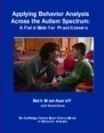 Applying Behavior Analysis Across the Autism Spectrum : A Guide for Practitioners, Sulzer-Azaroff, Beth, 1597380091