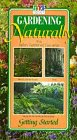 Gardening Naturally: Getting Started [VHS]