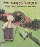 Mr. Carey's Garden, Jane Cutler, 039568191X
