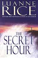 The Secret Hour (Rice, Luanne) by [Rice, Luanne]