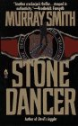 Stone Dancer, Murray Smith, 0671784862