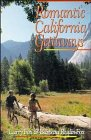 Romantic California Getaways, Larry Fox and Barbara Radin-Fox, 0471539996