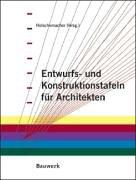 Entwurfs- und Konstruktionstafeln für Architekten, m. CD-ROM
