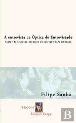 A Entrevista na Óptica do Entrevistado (Portuguese Edition)