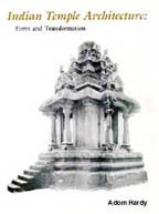 Indian Temple Architecture: Form and Transformation