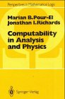 Computability in Analysis and Physics (Perspectives in Mathematical Logic)