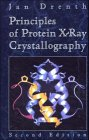 Principles of Protein X-Ray Crystallography, J. Drenth, 354094091X