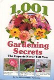 img - for 1,001 Gardening Secrets (The Experts Never Tell You) book / textbook / text book