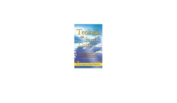 Teología de Perros y Gatos, Tamaño Bolsillo: Sjogren Bob Y Robison Gerald: 9789588217567: Amazon.com: Books