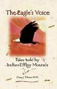 the-eagles-voice-tales-told-by-indian-effigy-mounds