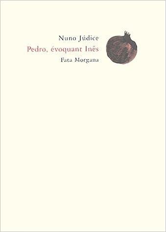 En ligne téléchargement Pedro, évoquant Inês pdf