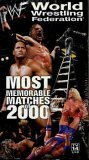 WWF: Most Memorable Matches of 2000 [VHS]