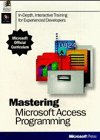 Mastering Microsoft Access, Microsoft Official Academic Course Staff, 1556159129