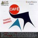 Cafe Music: Cafe Tango Mambo