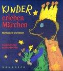 Kinder erleben Märchen