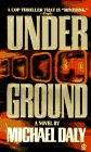 Under Ground, Michael Daly, 0451191544