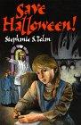 Save Halloween!, Stephanie S. Tolan, 0688121683