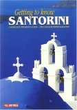 Getting to Know Santorini: Complete Tourist Guide