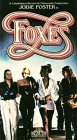 Foxes [VHS]