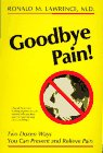 Goodbye Pain!, Ronald M. Lawrence, 0880071699