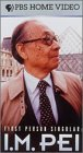 I. M. Pei: First Person Singular [VHS]