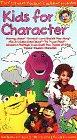 Kids for Character [VHS]