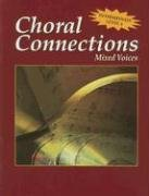Choral Connections, Level 3, Mixed, Student Edition