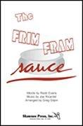 Ricardelgilpin Frim Fram Sauce, The 2-Part - CHORAL SCORE
