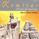 Chants De Mariage - Chants Et Danses Rustiques