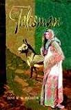 Talisman, Jane M. H. Bigelow, 193263620X
