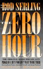 The Zero Hour: Program 4 : But I Wouldn't Want to Die There