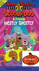 Scooby-Doo:Mostly Ghostly [VHS]